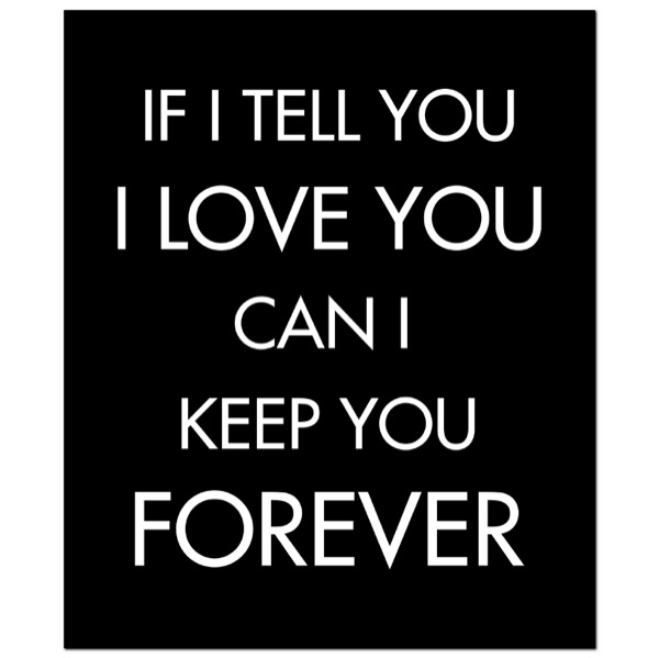 If I Tell You I Love You Silver Foil  Plaque
