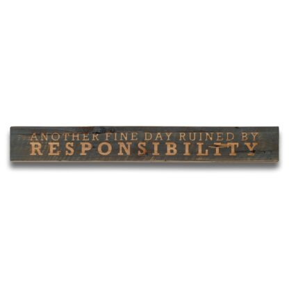 Responsibility Grey Wash Wooden Message Plaque
